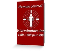 Exterminators Greeting Card