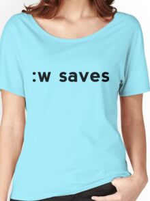 :w saves - Black Text for Vi/Vim Users Women's Relaxed Fit T-Shirt