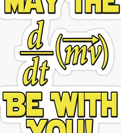 May The Force Be With You! Physics Geek Sticker