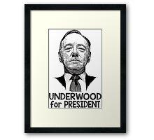 Underwood for President Framed Print