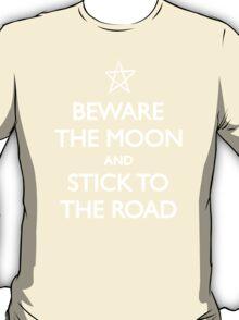 Beware the Moon T-Shirt