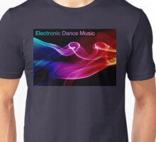 Electronic Dance Music Unisex T-Shirt