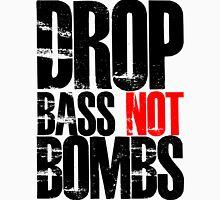 Drop Bass Not Bombs (Black)  T-Shirt