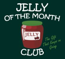 Jelly of the Month Club White by waywardtees