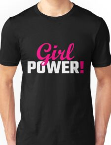 Girl Power! Unisex T-Shirt