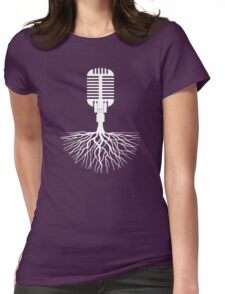 Musical Roots (Microphone) Womens Fitted T-Shirt