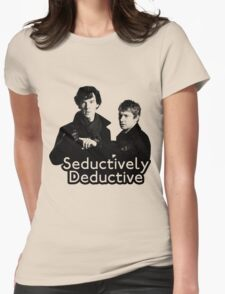 Seductively Deductive Womens Fitted T-Shirt
