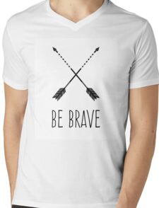 Be Brave Mens V-Neck T-Shirt