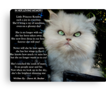 """Princess Kendra"" Poem Written by Dawn M. Becker..Kendra's Other Mommy..xx Canvas Print"