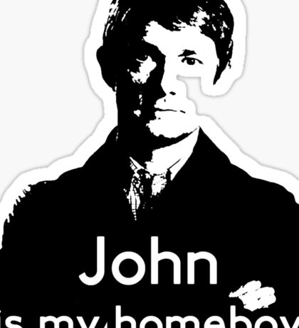 John is My Homeboy Sticker