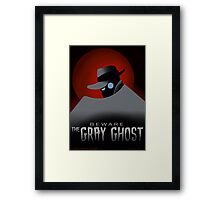 Beware the Gray Ghost! Framed Print