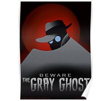Beware the Gray Ghost! Poster