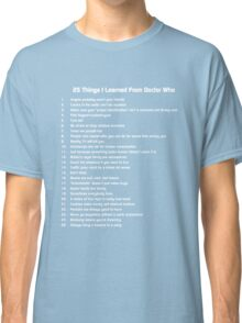 25 Things I've Learned from Doctor Who Classic T-Shirt