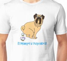 Ermahgerd Pugcakes Unisex T-Shirt