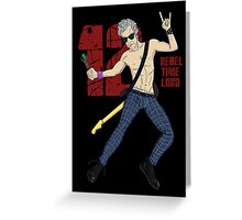 Rebel Time Lord Greeting Card