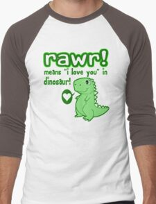 RAWR! Means I Love You In Dinosaur Men's Baseball ¾ T-Shirt