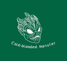 Cold-blooded Monster Unisex T-Shirt