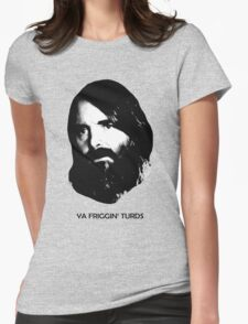 YA FRIGGIN' TURDS Last Man On Earth Phil Miller Womens Fitted T-Shirt