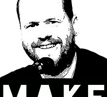 MAKE - Joss Whedon by KweenEl