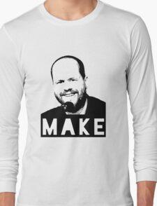 MAKE - Joss Whedon Long Sleeve T-Shirt