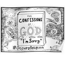 Confessions of God > I'm Sorry > #Occupy Religion cartoon Poster