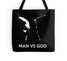Man Vs God Tote Bag