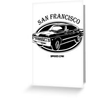 San Francisco High Speed Car Greeting Card