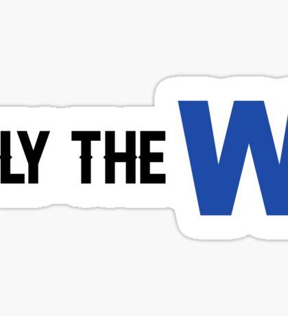 Fly the W Sticker