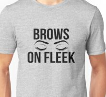 Brows On Fleek (Black) Unisex T-Shirt