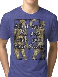 More Strong Tri-blend T-Shirt