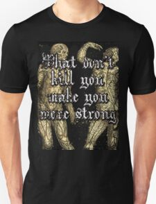 More Strong T-Shirt