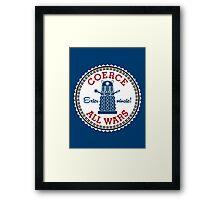 Coerce All Wars (clean) Framed Print