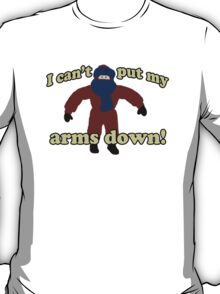 Arms Down T-Shirt
