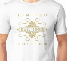 1985 Limited Edition Unisex T-Shirt