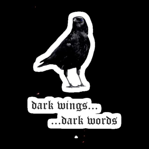 Dark Wings Dark Words by eisencsm