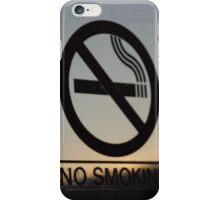 No Smoking... iPhone Case/Skin