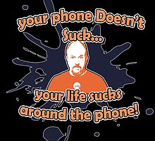 Louie Quote! by GeekyTees