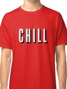 Netflix & Chill Classic T-Shirt