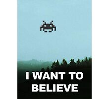 X-Invaders I want to Believe Photographic Print