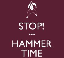 STOP! (Keep Calm)...Hammer TIme by Malc Foy
