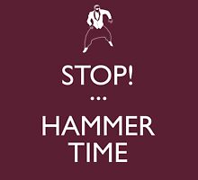 STOP! (Keep Calm)...Hammer TIme Unisex T-Shirt