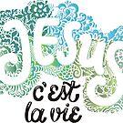 Jésus - c´est la vie by Rencha