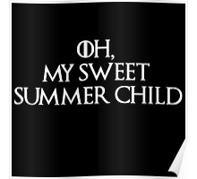 Summer Child-GOT-white Poster