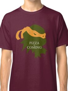Pizza is Coming (Turtle Green Version) Classic T-Shirt