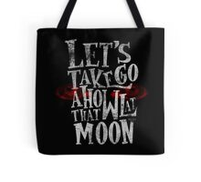 Crowley - Let's Go Take A Howl At That Moon Tote Bag