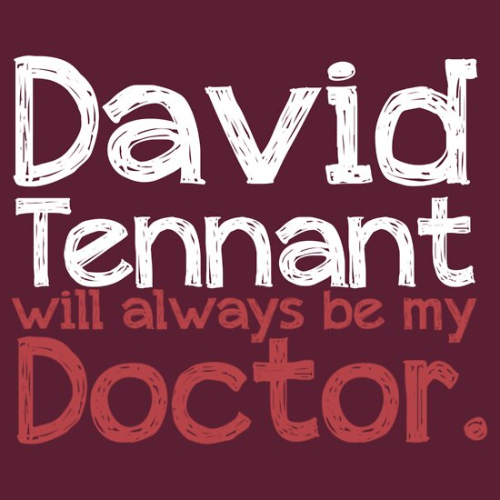 TShirtGifter presents: David Tennant will always be my Doctor - RED