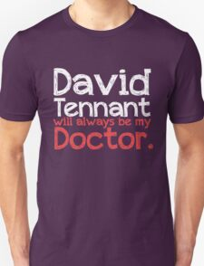 David Tennant will always be my Doctor - RED Unisex T-Shirt
