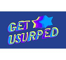 Get Usurped Photographic Print