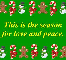 This is the Season For Love and Peace by DebbieCHayes