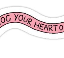 Blog your heart  Sticker